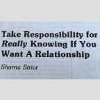 Take Responsibility for Really Knowing If You Want A Relationship